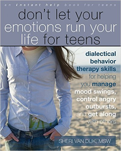 Don't Let Emotions Run Your Life for Teens