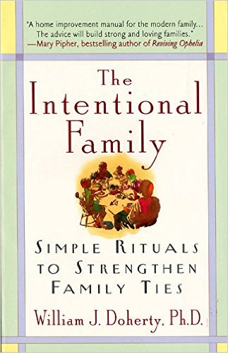 The Intentional Family - William Doherty